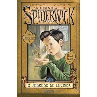 As Crônicas De Spiderwick. O Segredo De Lucinda