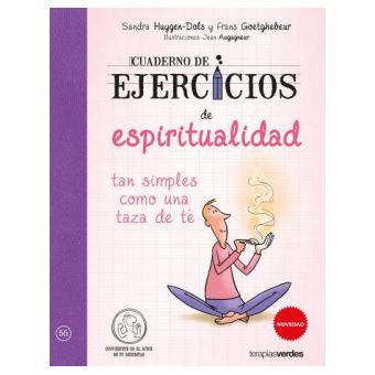 Cuaderno De Ejercicios De Espiritualidad Tan Simples Como Una Taza De