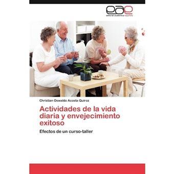 Actividades de La Vida Diaria y Envejecimiento Exitoso - Paperback / softback - 2012