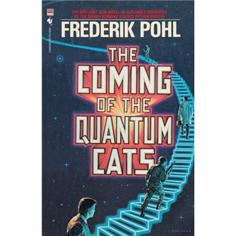 the Coming Of The Quantum Cats Paperback -