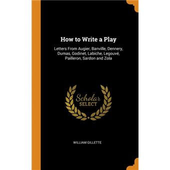 how To Write APlay Hardcover