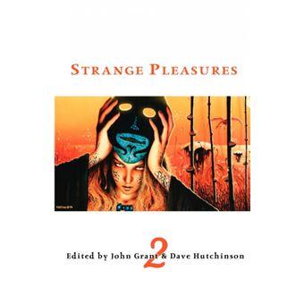 strange Pleasures Paperback -