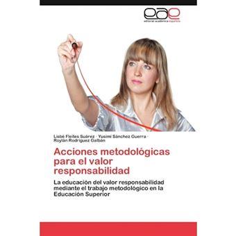 Acciones Metodologicas Para El Valor Responsabilidad - Paperback / softback - 2012