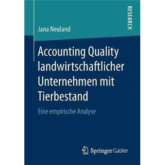 Accounting Quality Landwirtschaftlicher Unternehmen Mit Tierbestand