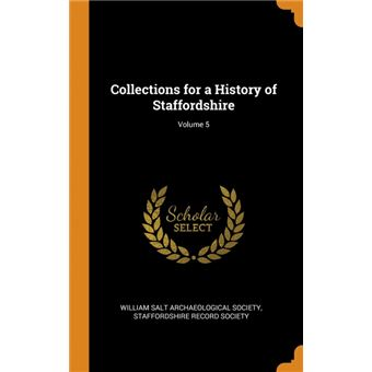 collections For AHistory Of Staffordshire, Volume Hardcover