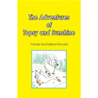 the Adventures Of Topsy And Sunshine Paperback -