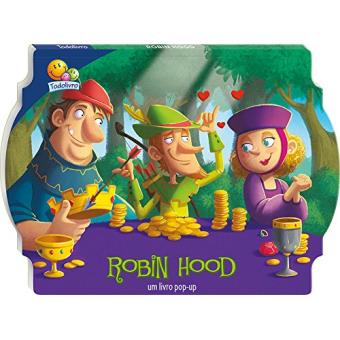 Contos Clássicos Pop-Up. Robin Hood