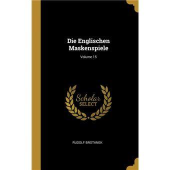 die Englischen Maskenspiele, Volume  Hardcover