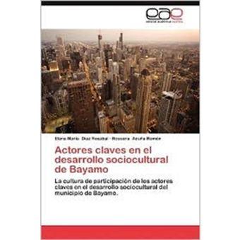 Actores Claves En El Desarrollo Sociocultural de Bayamo - Paperback / softback - 2012