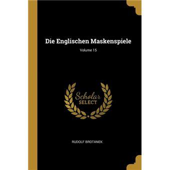die Englischen Maskenspiele, Volume  Paperback -