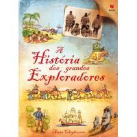 A História dos Grandes Exploradores