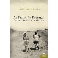 Praias de Portugal - Guia do Banhista e do Viajante