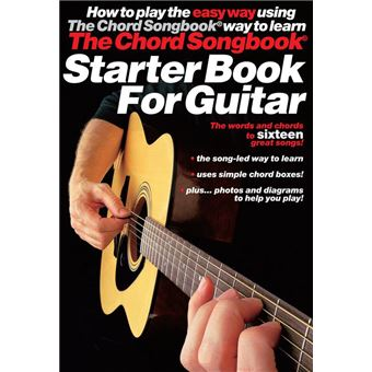 The Chord Songbook: Starter Book for Guitar