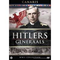 Hitler's generaals - Canaris de meesterspion