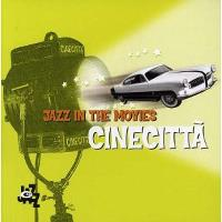 Cinecitta-jazz In The Movies