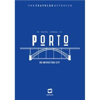 The Traveler Notebook: Porto