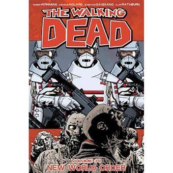 The Walking Dead - New World Order - Volume 30