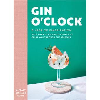 Gin O'clock -A Year of Ginspiration