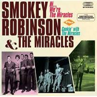 Smokey Robinson & The Miracles: Hi...We're The Miracles / Cookin' With The Miracles