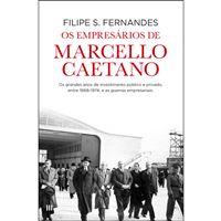 Os Empresários de Marcello Caetano