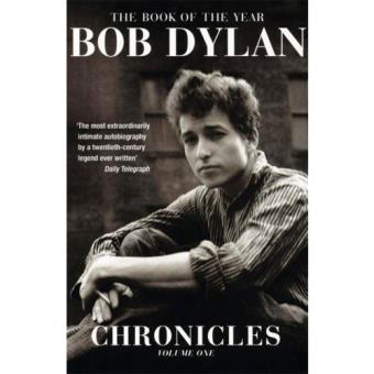 Bob Dylan: Chronicles - Book 1