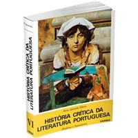 História Crítica da Literatura Portuguesa - Livro 6: Realismo e Naturalismo