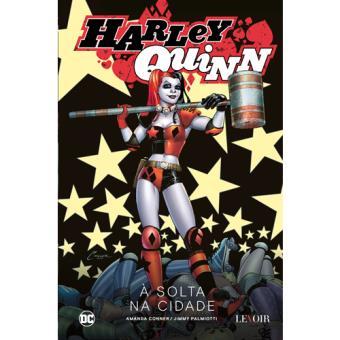 Harley Quinn - Livro 1: Á Solta na Cidade