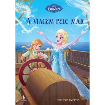 Frozen: Histórias Inéditas - Livro 2: A Viagem Pelo Mar
