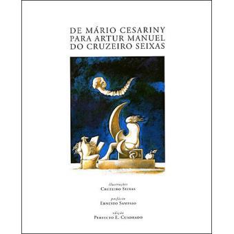 De Mário Cesariny Para Artur Manuel do Cruzeiro Seixas