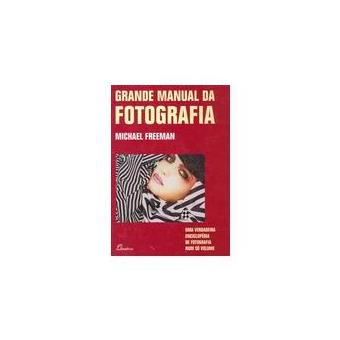 Grande Manual da Fotografia