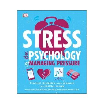 Stress the psychology of managing p