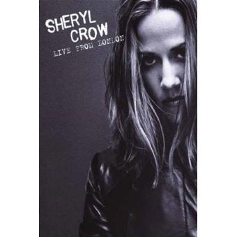 Sheryl Crow - Live from London - DVD zona 2