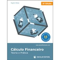 Cálculo Financeiro: Teoria e Prática