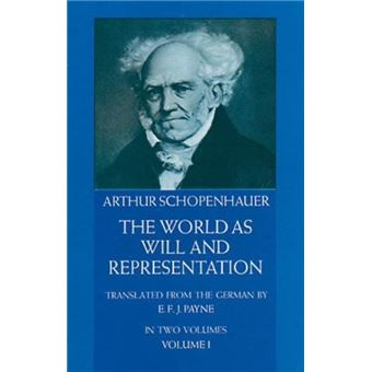 The World as Will and Representation - Vol. 1