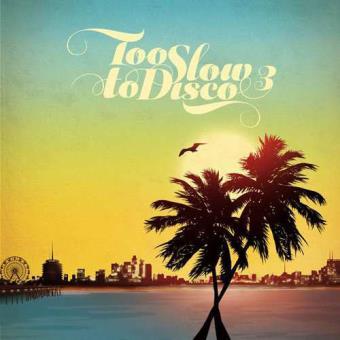 Too Slow To Disco Vol.3 (2LP) (Azul)
