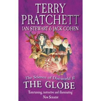 The Science of Discworld Vol 2: The Globe