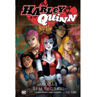 Harley Quinn - Livro 2: Miúdas Sem Regras!