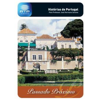 História de Portugal - Passado Próximo