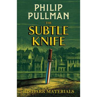 His Dark Materials - Book 2: The Subtle Knife