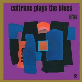 Coltrane Plays The Blues (LP) (180g) (Limited Edition)