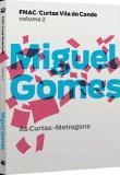 Fnac / Curtas Vila do Conde, Vol.2 – Miguel Gomes