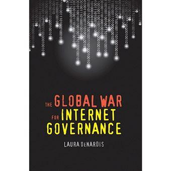 Global war for internet governance