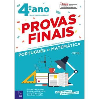 Provas Finais - Português e Matemática 4º Ano 2016