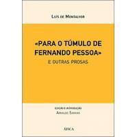 «Para o Túmulo de Fernando Pessoa»