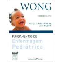 Wong: Fundamentos de Enfermagem Pediátrica