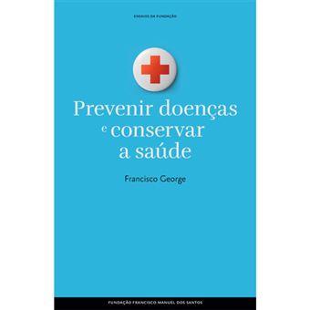 Prevenir Doenças e Preservar a Saúde