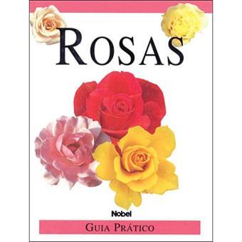 Rosas - Guia Prático