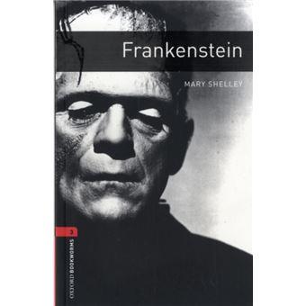 Oxford Bookworms Library - Stage 3: Frankenstein