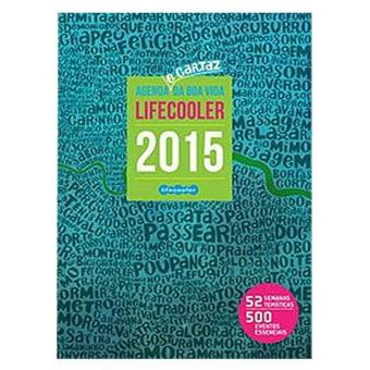 Agenda e Cartaz da Boa Vida Lifecooler Semanal A5 2015