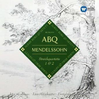 Mendelssohn   String Quartets Nos. 1 & 2